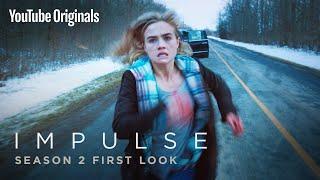 Impulse Season 2 First Look