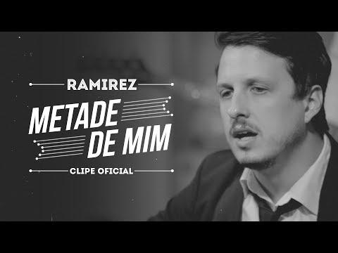 Baixar Ramirez - Metade de Mim (Clipe Oficial)