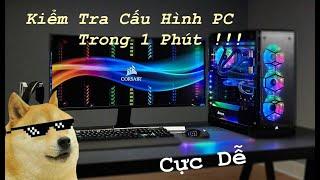 HOW TO XEM CẤU HÌNH PC TRONG 1 PHÚT