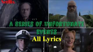 """Ultimate Lyrics for all """"Look Away"""" Intros in A Series of Unfortunate Events"""