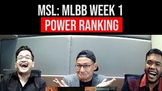 MSL:MLBB 2018 Week 1 - Power Rankings