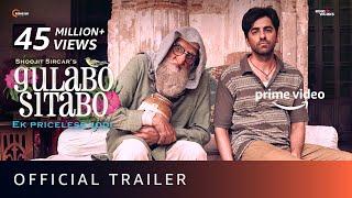 Gulabo Sitabo Official Trailer- Amitabh Bachchan, Ayushman..