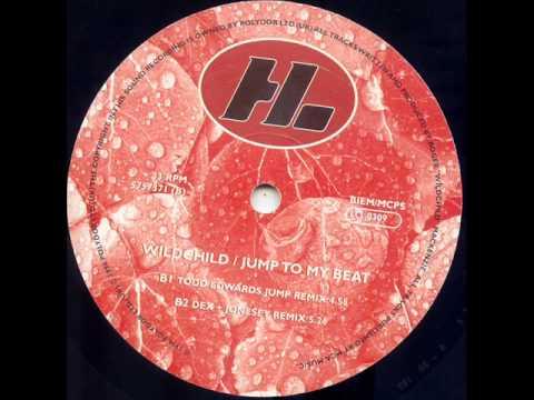 Wildchild 'Jump To My Beat' (Dex + Jonesey Remix)