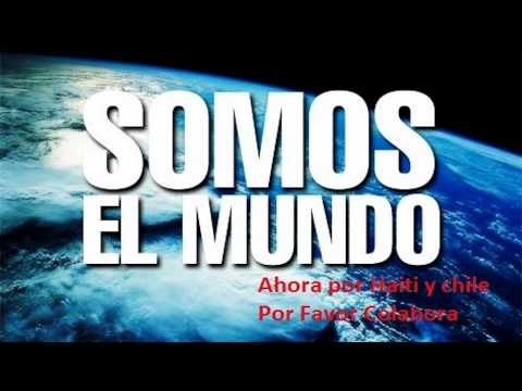 We Are the World - Somos El Mundo (Versión latina)