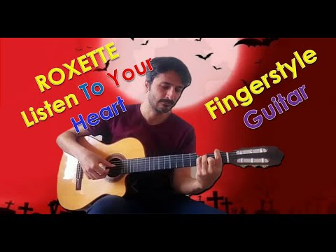 Baixar LISTEN TO YOUR HEART (Instrumental Roxette Classical guitar Cover)