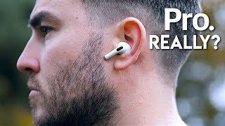 Airpods PRO Review - The TRUTH 3 Days Later!