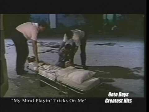 Geto Boys - My Mind Playin' Tricks On Me