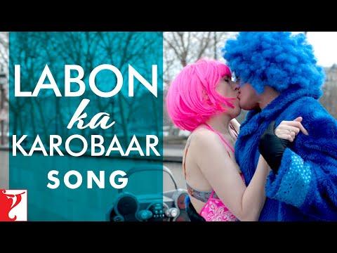 Labon Ka Karobaar Lyrics – Befikre