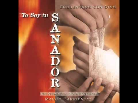 MARCOS BARRIENTOS soy tu sanador By ERAFB