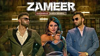 Zameer – Aarsh Benipal – Harsimran