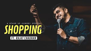Shopping | Stand UP Comedy by Rajat Chauhan (15th Video)