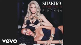 Shakira ft. Rihanna Can't Remember To Forget You