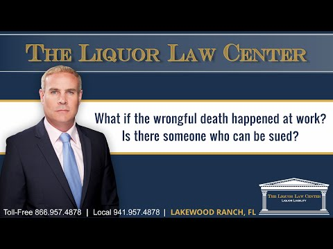 What if the wrongful death happened at work? Is there someone who can be sued?