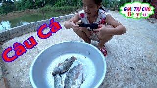 BÉ CÂU CÁ RÔ PHI | Baby go fishing | Giai tri cho Be yeu