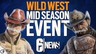 Wild West Mid Season Event? - 6News - Tom Clancy's Rainbow Six Siege