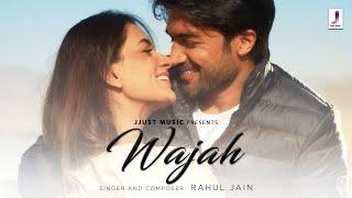 Wajah – Rahul Jain