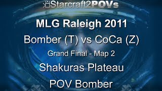 SC2 WoL - MLG Raleigh 2011 - Bomber vs CoCa - Grand Final - Map 2 - Shakuras Plateau - Bomber