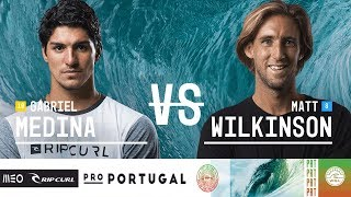 Gabriel Medina vs. Matt Wilkinson - Quarterfinals, Heat 2 - MEO Rip Curl Pro Portugal 2018