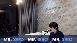 Chỉ Có Một Người Để Yêu Trên Thế Gian - Mr Siro (Piano Version)