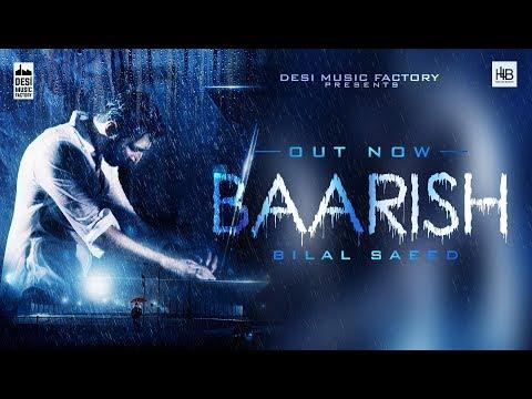Baarish - Bilal Saeed (Full Video)