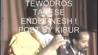 "Tewodros Tadesse - Endet Nesh ""እንዴት ነሽ"" (Amharic)"