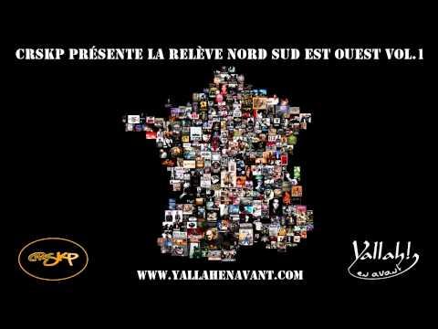 22 . El Gaouli feat VA - La Résistance - CRSKP présente la Relève Nord Sud Est Ouest Vol.1 (2011)