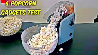 6 Popcorn Gadgets put to the Test