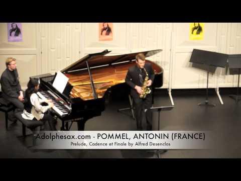 Dinant 2014 - Antonin Pommel Prelude, Cadence et Finale by Alfred Desenclos