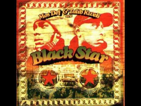 Blackstar (Talib kweli and Mos Def)- Thieves in the night
