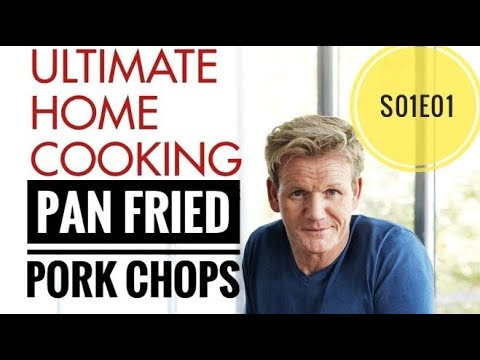 Pan Fried Pork Chops - Ultimate Cookery season 1 episode 1   Almost Anything