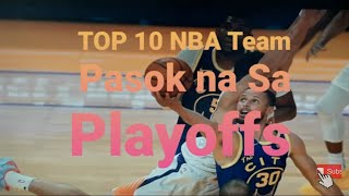 Top 10 NBA Teams Pasok na Sa Playoffs