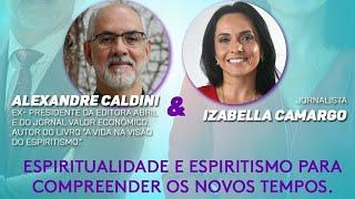 Live com Alexandre Caldini Ex-presidente da editora abril - Espiritualidade e espiritismo