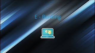 What is e-banking , advantages and disadvantages
