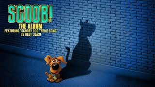 Scooby Doo Theme Song – Best Coast (from Scoob! The Album) [Official Audio]