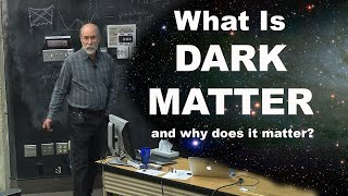 What is Dark Matter and Why Does it Matter?