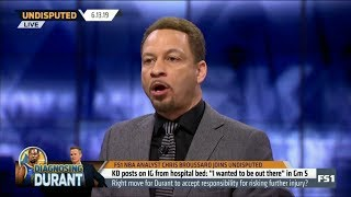 "UNDISPUTED | Chris Broussard REACT to Kevin Durant posts: ""I wanted to be out there"" in Game 5"
