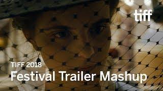 Festival Trailer Mashup   TIFF 2018