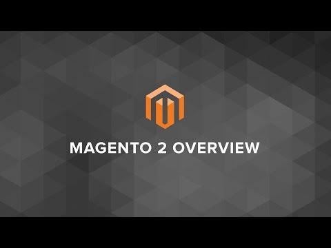 Magento 2 Overview - v2