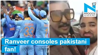 WATCH VIDEO: Ranveer Singh consoles Pakistani fan after vi..