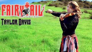 Fairy Tail Theme (Violin Cover) Taylor Davis