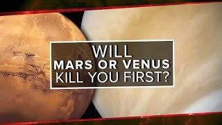 Will Mars or Venus Kill You First? | Space Time | PBS Digital Studios