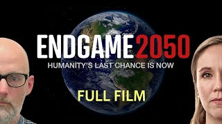 ENDGAME 2050 | Full Documentary [Official]
