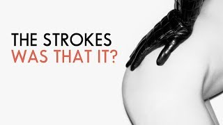What Ever Happened To THE STROKES?