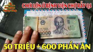 50tr tiền mặt và 600 phần ăn phát tặng bệnh nhân Bệnh Viện Chợ Rẫy Sài Gòn 29/5/2020