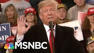 President Donald Trump Begins Campaign Sprint Across U.S. Ahead Of Midterms | Velshi & Ruhle | MSNBC