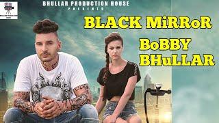 Black Mirror – Bobby Sun