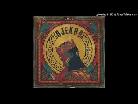 Juls - Oshey ft. Moelogo, Siza & DJ Tunez