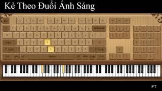 Kẻ Theo Đuổi Ánh Sáng 追光者  Piano