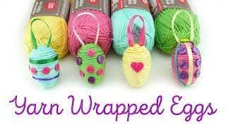 How To Make Yarn Wrapped Eggs