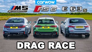 BMW M5 v Audi RS6 v AMG E63 S - DRAG RACE